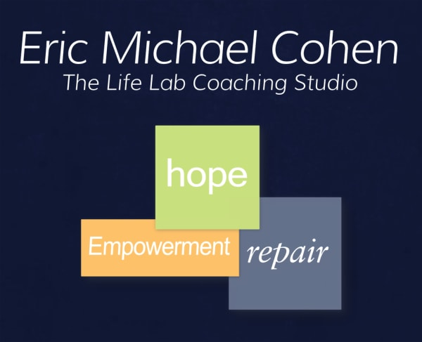 Eric Michael Cohen - The Life Lab Coaching Studio